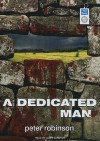 A Dedicated Man (Insepctor Banks, #2) - Peter Robinson, Mark Honan, James Langton