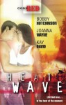 Mills & Boon : Heatwave/Lightning Strikes/No Known Cure/Warning Signs - Bobby Hutchinson, Joanna Wayne, Kay David