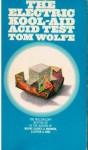 The Electric Kool Aid Acid Test - Tom Wolfe