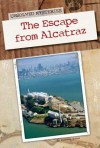 Unsolved Mysteries: The Escape from Alcatraz - Stephanie Watson