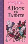 A Book Of Fairies - Enid Blyton