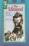 The Iditarod: Story of the Last Great Race - Ian Young, Timothy V. Rasinski
