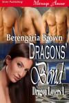 Dragons' Bond - Berengaria Brown
