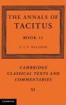 The Annals of Tacitus: Book 11 - Tacitus, S J V Malloch