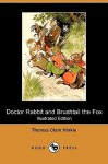 Doctor Rabbit and Brushtail the Fox - Thomas Clark Hinkle, Milo Winter