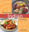 Regional Indian Cooking - Ajoy Joshi, Alison Roberts