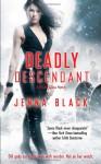 Deadly Descendant - Jenna Black
