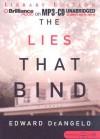 The Lies That Bind - Edward Deangelo, Bruce Reizen