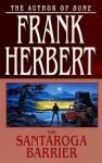 The Santaroga Barrier - Frank Herbert