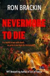 Nevermore to Die - Ron Brackin