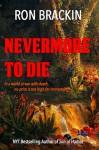 Nevermore to Die - Ron Brackin