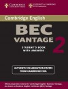 Cambridge BEC Vantage 2 Student's Book with Answers: Examination Papers from University of Cambridge ESOL Examinations: English for Speakers of Other Languages - Cambridge University Press