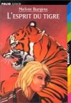 L'esprit du tigre - Melvin Burgess, Miles Hyman, Jean-François Ménard