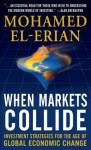 When Markets Collide - Mohamed El-Erian