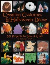Creative Costumes & Halloween Decor: 50 Projects to Craft & Sew - Creative Publishing International, Creative Publishing International