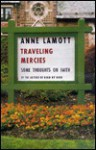 Traveling Mercies: Signed Edition - Anne Lamott