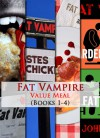 Fat Vampire Value Meal (Books 1-4 in the series) - Johnny B. Truant