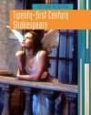 Twenty-First-Century Shakespeare - Elizabeth Raum