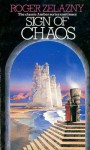 Sign of Chaos (Amber Chronicles, #8) - Roger Zelazny