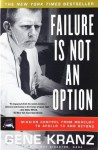 Failure Is Not an Option - Gene Kranz
