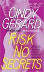 Risk No Secrets (Black Ops, #5) - Cindy Gerard