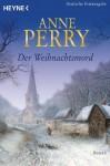 Der Weihnachtsmord - Anne Perry, Regina Schirp