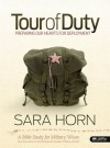 Tour of Duty: Preparing Our Hearts for Deployment - Sara Horn