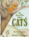 The True-or-False Book Of Cats - Patricia Lauber, Rosalyn Schanzer