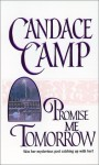 Promise Me Tomorrow (Mira) - Candace Camp