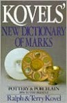 Kovels' New Dictionary of Marks: Pottery and Porcelain 1850 to Present - Ralph Kovel, Terry H. Kovel