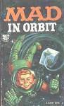 Mad in Orbit - William M. Gaines, MAD Magazine