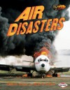 Air Disasters. Michael Woods and Mary B. Woods - Michael Woods