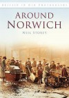 Around Norwich.. Neil Storey - Neil R. Storey