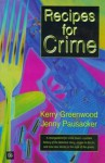 Recipes For Crime - Kerry Greenwood, Jenny Pausacker