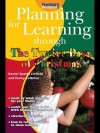 Planning for Learning Through the Twelve Days of Christmas - Rachel Sparks Linfield, Penny Coltman