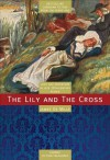 The Lily and the Cross: A Tale of Acadia - James De Mille, Michael Peterman