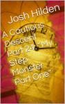 """A Cautious Descent Part 24: """"My Step Monster Part One"""" (A Cautious Descent Into Respectability, #24) - Josh Hilden"""