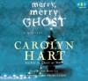 Merry, Merry Ghost - Carolyn Hart, Ann Marie Lee