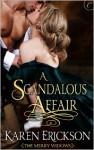A Scandalous Affair - Karen Erickson