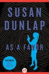 As a Favor (The Jill Smith Mysteries, 2) - Susan Dunlap