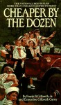 Cheaper by the Dozen (A Bantam Starfire Book) - Frank B. Gilbreth Jr., Ernestine Gilbreth Carey