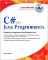 C# for Java Programmers - Harold Cabrera, Jeremy Faircloth, Stephen Goldberg