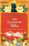 Der lachende Tote - Tarquin Hall, Jochen Stremmel