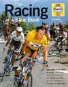 The Racing Bike Book - Steve Thomas, Dave Smith, Ben Searle