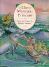 The Mermaid Princess - Shirley Barber