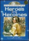 Heroes and Heroines(oop) - Robert Ingpen, Molly Perham
