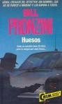 Huesos (Sin Nombre, #14) - Bill Pronzini
