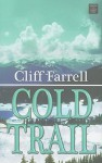 Cold Trail - Cliff Farrell