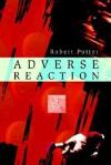 Adverse Reaction - Robert Potter
