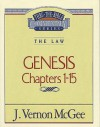 Thru the Bible Vol. 01: The Law (Genesis 1-15): The Law (Genesis 1-15) - Vernon McGee